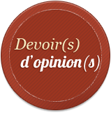 Devoir(s) d&#039;opinion