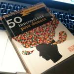 [jeu] Un exemplaire de «50 innovations pour demain» à gagner !